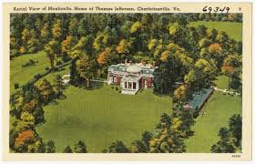 Monticello Jefferson S Home by Aerial View Of Monticello Home Of Thomas Jefferson