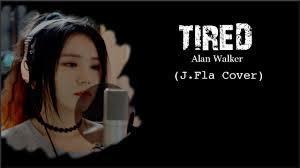 alan walker tired mp3 love zone alan walker tired cover by j fla mp3 download