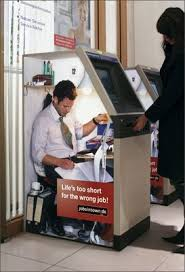 Job Desk Marketing Bank Life Is Too Short For The Wrong Job U201d U2013 Guerilla Marketing At Its