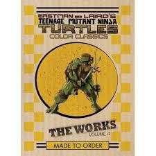 teenage mutant ninja turtles works volume 4 kevin eastman