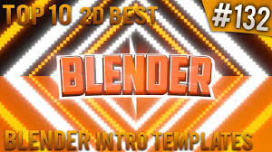 2d intro templates for blender top 10 best blender 2d intro templates 132 free download youtube