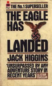 The Eagle Has Landed (Orzeł wylądował) - Jack Higgins
