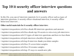 It Security Resume Examples by Top10itsecurityofficerinterviewquestionsandanswers 150322044917 Conversion Gate01 Thumbnail 4 Jpg Cb U003d1427017810