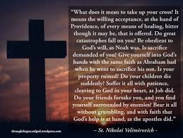 what side does a st go on st nikolai velimirovich our cross through the grace of god