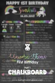 1st birthday chalkboard unicorn themed birthday part 1 birthday chalkboard