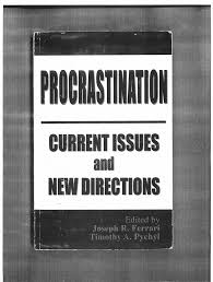Counseling The Procrastinator In Academic Settings Pdf Procrastination Current Issues And Directions Pdf