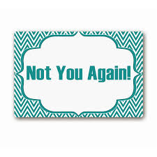 Non Slip Rubber Floor Mats Ailovyo Funny Not You Again Quote Teal Rubber Non Slip Entry Way