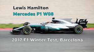 mercedes barcelona lewis hamilton mercedes f1 w08 2017 f1 pre season test