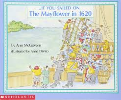 first thanksgiving for kids if you sailed on the mayflower in 1620 ann mcgovern anna divito