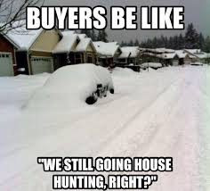 Funny Snow Meme - funny realtor meme columbus real estate coach