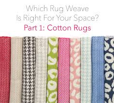 which rug weave is right for your space part 1