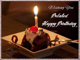 Happy Birthday Wishes For Singer Happy Belated Birthday Wishes 16 Best Birthday Resource Gallery