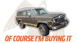 gold jeep cherokee i m buying that 1979 jeep cherokee golden eagle because it s