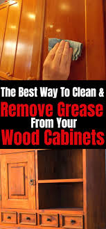 best way to clean kitchen cabinets doors how to remove grease from your wood cabinets cleaning wood