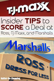 to score the best deal at tj maxx ross and marshall u0027s