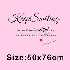 aliexpress com buy keep smiling because life a beautiful thing