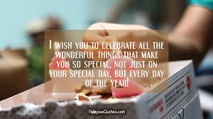 i wish you to celebrate all the wonderful things that make you so