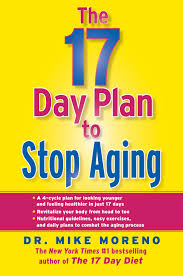 the 17 day plan to stop aging ebook by dr mike moreno official