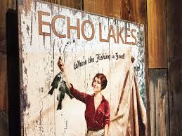 Madeline Leidy Echo Lakes Vintage Lake Sign On Tahoe Time