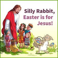 Silly Rabbit Meme - silly rabbit easter is for jesus christian funny pictures a