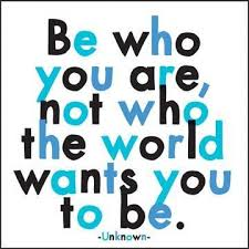 quotable cards quotable cards be who you are not who the world wants you to be