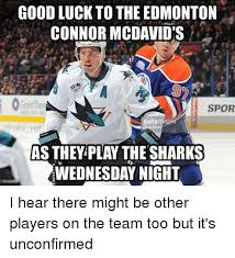 Edmonton Memes - goodluck to the edmonton connor mcdavids spor gettyi nhl ref