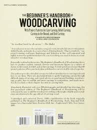 Wood Carving Tips For Beginners by The Beginner U0027s Handbook Of Woodcarving With Project Patterns For
