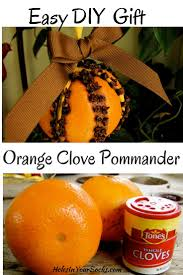 easy diy orange clove pommander easy diy gifts holidays