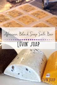 Adding Salt To Coffee African Black Soap Salt Bar U2013 Lovin Soap Studio