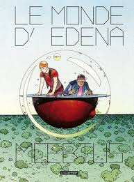 Seeking Monde Des Series The World Of Edena By Mœbius