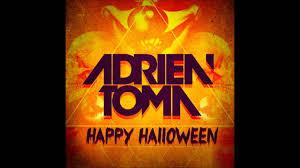 adrien toma happy halloween original mix youtube