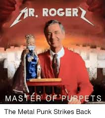 Roger Meme - 25 best memes about mr rogers and roger mr rogers and roger