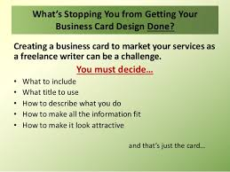 How To Do Business Cards How To Design A Freelance Writer Business Card