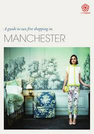 guide to tax free shopping in manchester english by marketing