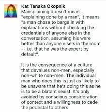 Pedestal In A Sentence Mansplaining Feminism Cool Stuff Sorta Probably Not