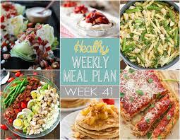 List Of Easy Dinner Ideas Healthy Weekly Meal Plan Week 41