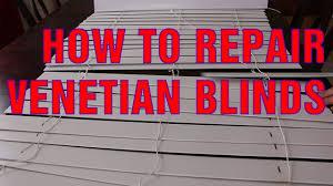 Venetian Blind Repair Shop How To Repair Broken Slats On Venetian Blinds Youtube