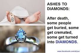 turn ashes into diamond dead ashes changed to diamonds mairo akporehe