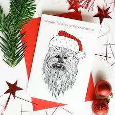 funny star wars christmas card chewbacca chewbetter