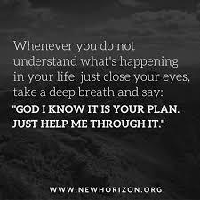 Quotes On Gods Love by You May Not Understand It Now But Eventually God Will Reveal Why