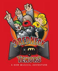 redneck home theater phx stages 3 redneck tenors phoenix theatre june 30 july 16
