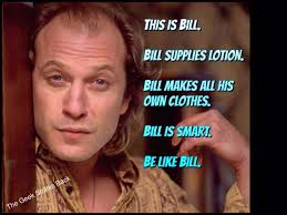 Silence Of The Lambs Meme - i d fuck bill be like bill know your meme