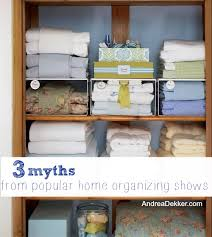 3 myths from popular home organizing shows andrea dekker