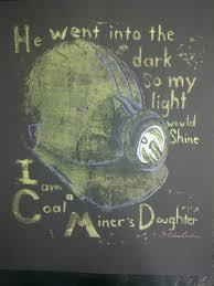45 best i u003c3 my coal miner images on pinterest coal miners wife