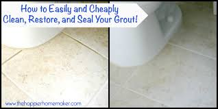 How To Whiten Bathroom Tiles How To Clean Refresh And Seal Your Grout Easily And Cheaply
