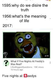 Dank Memes Meaning - 1595why do we disire the truth 1956what s the meaning of life 2017
