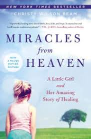 Barnes And Noble In Abilene Tx Miracles From Heaven A Little And Her Amazing Story Of