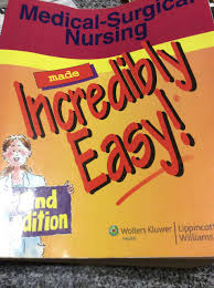 medical surgical nursing made incredibly easy 2nd edition
