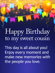 cousin birthday card to my sweet cousin happy birthday wishes card birthday