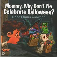 halloween children s books mommy why don u0027t we celebrate halloween